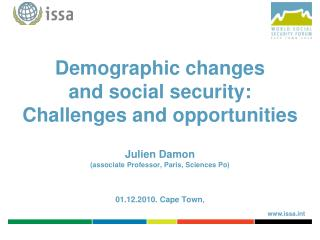A synthesis of the ISSA's work on demographic challenges