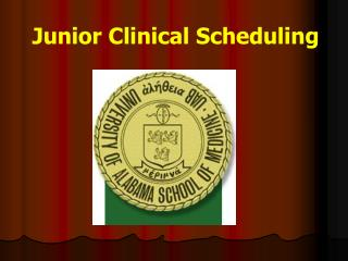 Junior Clinical Scheduling