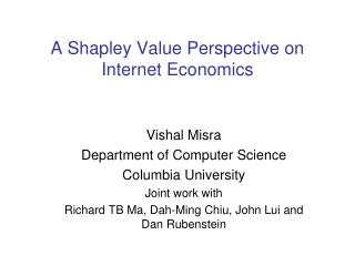 A Shapley Value Perspective on Internet Economics