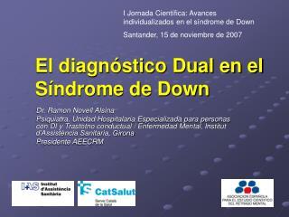 El diagn stico Dual en el S ndrome de Down