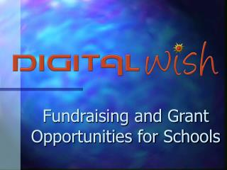 Fundraising and Grant Opportunities for Schools