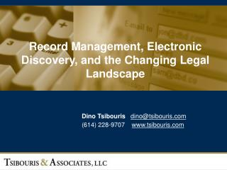 Record Management, Electronic Discovery, and the Changing Legal Landscape