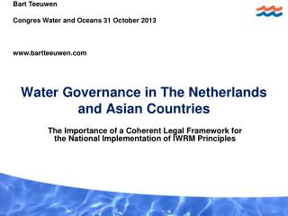 Water Governance in The Netherlands and Asian Countries