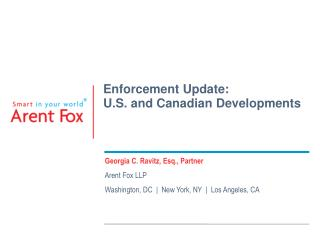 Enforcement Update: U.S. and Canadian Developments