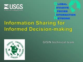 Information Sharing for  Informed Decision-making