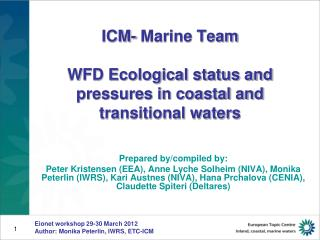 ICM- Marine Team WFD Ecological status and pressures in coastal and  transitional waters
