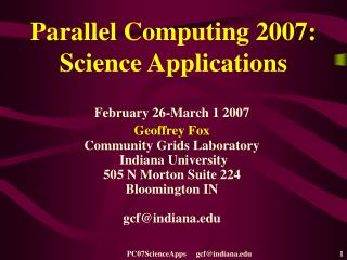 Parallel Computing 2007: Science Applications