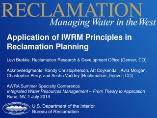 Application of IWRM Principles in Reclamation Planning