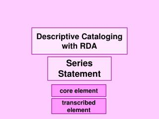 Descriptive Cataloging with RDA