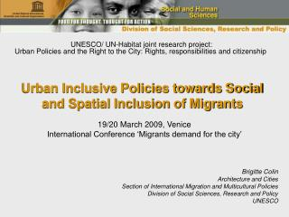 Urban Inclusive Policies towards Social and Spatial Inclusion of Migrants