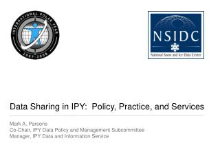 Data Sharing in IPY:  Policy, Practice, and Services