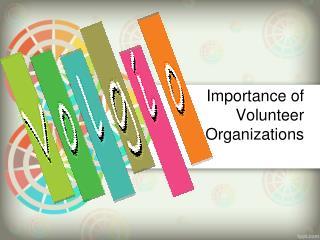 Importance of Volunteer Organizations