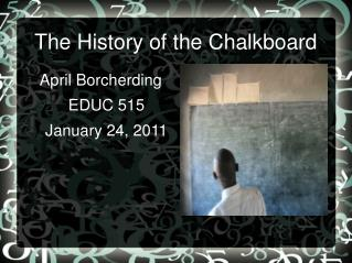 The History of the Chalkboard