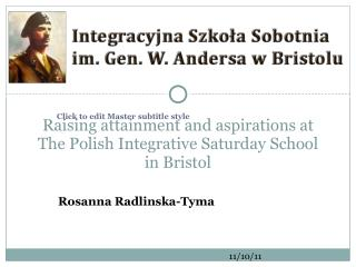 Raising attainment and aspirations at The Polish Integrative Saturday School in Bristol