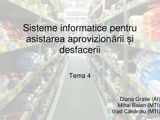 Sisteme informatice pentru asistarea aprovizionării și desfacerii