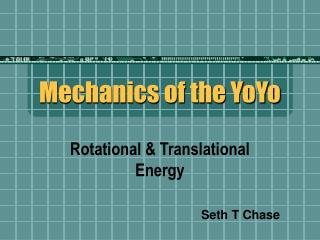 Mechanics of the YoYo