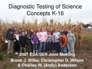 Diagnostic Testing of Science Concepts K-16