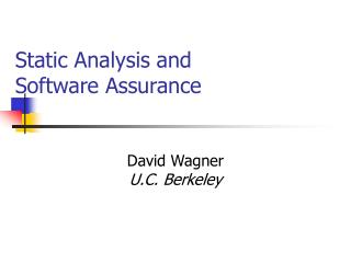 Static Analysis and Software Assurance
