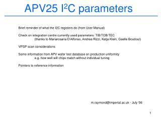 APV25 I 2 C parameters