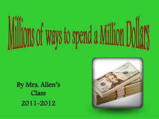By Mrs. Allen's Class 2011-2012