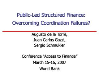 Public-Led Structured Finance: Overcoming Coordination Failures