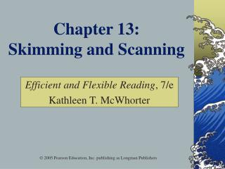 Chapter 13:  Skimming and Scanning