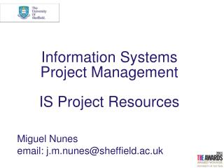 Information Systems                 Project Management IS Project Resources