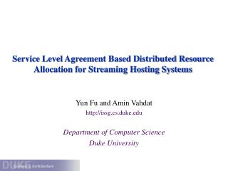 Service Level Agreement Based Distributed Resource Allocation for Streaming Hosting Systems