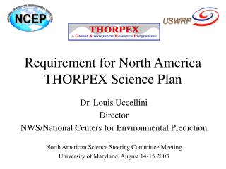 Requirement for North America THORPEX Science Plan