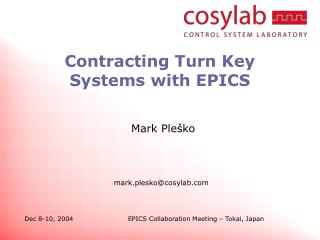 Contracting Turn Key Systems with EPICS