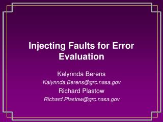 Injecting Faults for Error Evaluation
