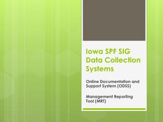 Iowa SPF SIG Data Collection Systems