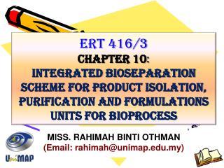 ERT 416/3 CHAPTER 10 :