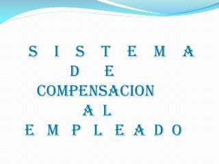 Objetivos que procura una administración efectiva de las compensaciones :