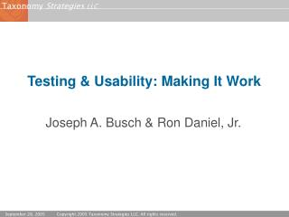 Testing  Usability: Making It Work