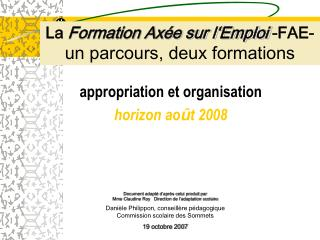 appropriation et organisation   horizon ao û t 2008