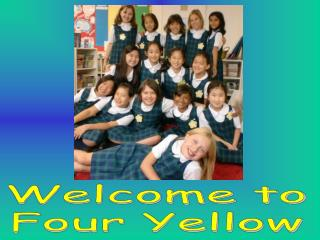 Welcome to Four Yellow