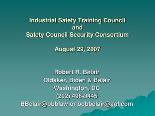 Industrial Safety Training Council  and  Safety Council Security Consortium August 29, 2007
