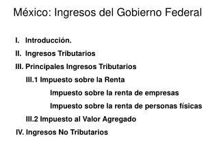 México: Ingresos del Gobierno Federal