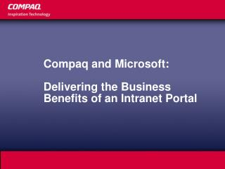 Compaq and Microsoft:  Delivering the Business Benefits of an Intranet Portal
