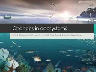 Changes in ecosystems