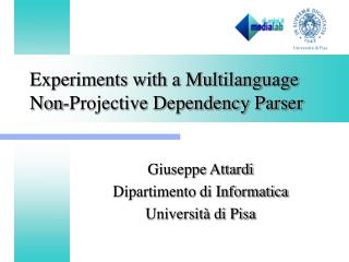Experiments with a Multilanguage Non-Projective Dependency Parser