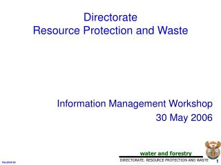 Directorate  Resource Protection and Waste