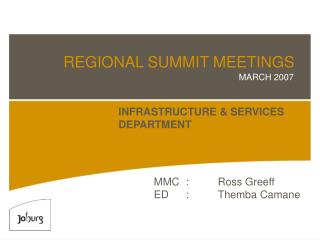 REGIONAL SUMMIT MEETINGS