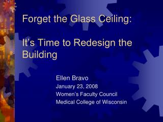 Forget the Glass Ceiling:  It's Time to Redesign the Building