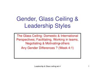Gender, Glass Ceiling & Leadership Styles