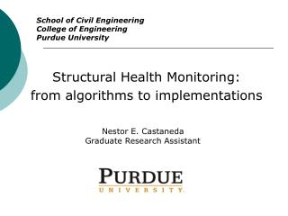 Structural Health Monitoring: from algorithms to implementations