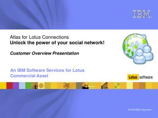 An IBM Software Services for Lotus Commercial Asset