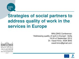 Strategies of social partners to address quality of work in the services in Europe