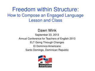 Freedom within Structure: How to Compose an Engaged Language Lesson and Class